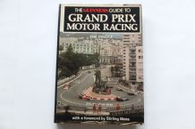 GUINNESS GUIDE TO GRAND PRIX MOTOR RACING : THE (Dymock 1980)